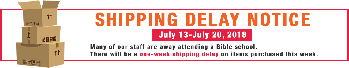 Shipping Notice Delay July 13-20th, 2018