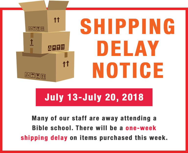 Shipping Notice Delay July 13-20th, 2018.