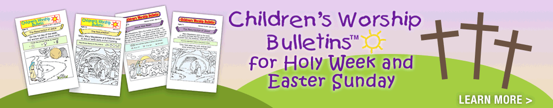 Children's Worship Bulletins for Holy Week and Easter Sunday