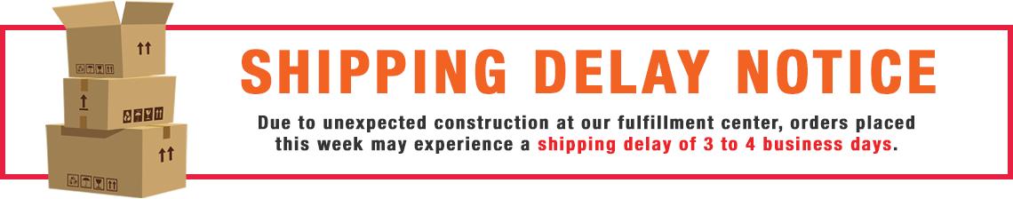 Shipping Notice Delay