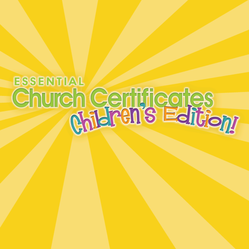 Essential Church Certificates - Children\'s Edition